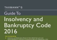 Guide To Insolvency and Bankruptcy Code 2016