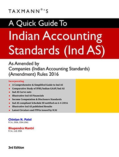 A Quick Guide To Indian Accounting Standards (Ind AS) (3rd Edition 2017)