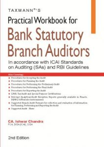 Practical Workbook for Bank Statutory Branch Auditors -In Accordance with ICAI Standards on Auditing (SAs) and RBI Guidelines