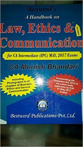 Munish Bhandari Law book for IPCC may 2017 Handbook on Law, Ethics & Communication CA IPCC May 2017 By Munish Bhandari