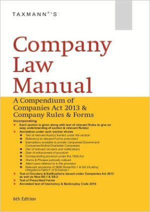 Company Law Manual A Compendium of Companies Act 2013 & Company Rules & Forms