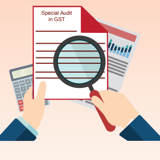 Special Audit in GST : Analysis