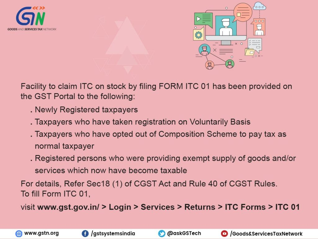 Claim ITC on stock by filing FORM ITC 01 under GST