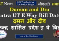 Daman and Diu intra UT eway bill date