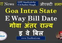 Goa Intra state eway bill date