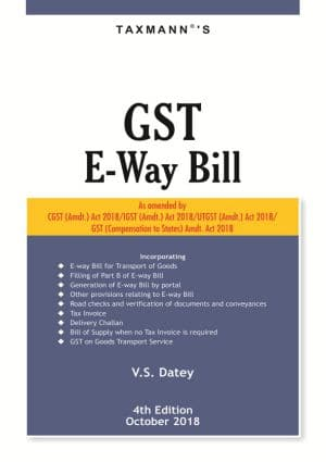 Taxmann GST E-Way Bill Book 4th Edition 2018