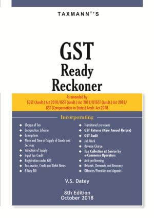 Taxmann GST Ready Reckoner 8th Edition 2018 by V.S. Datey